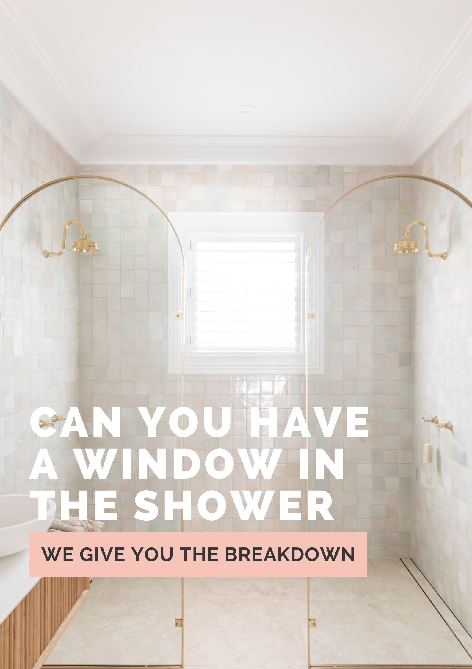 Can you have a window in the shower