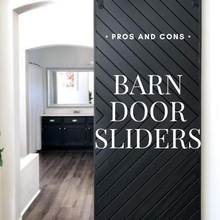 Pros and Cons Barn Door Sliders