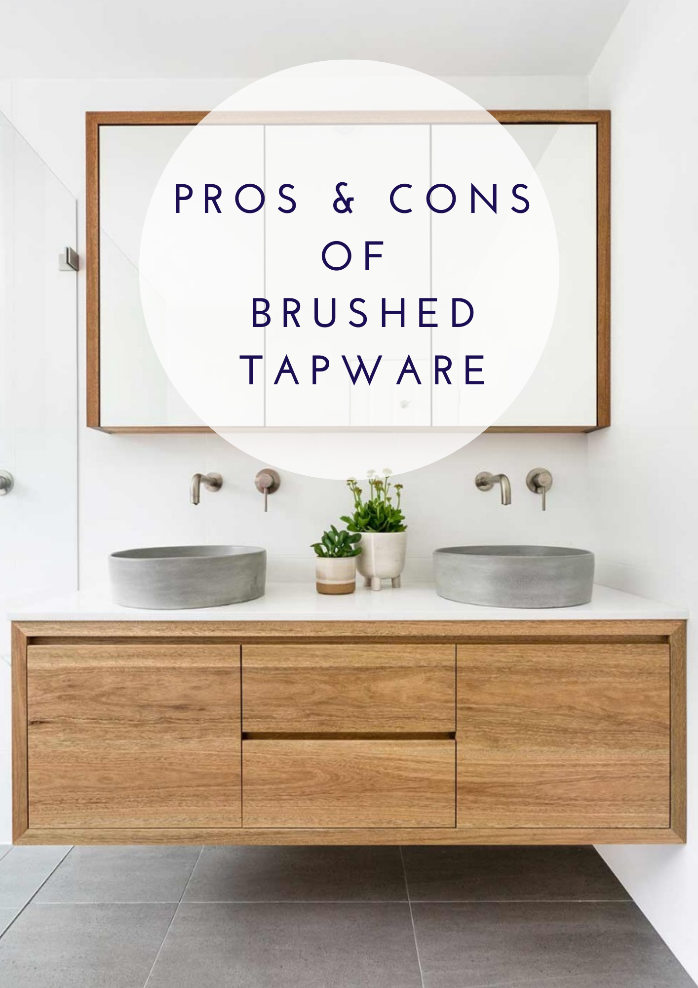 Pro's & Con's Of Brushed Tapware
